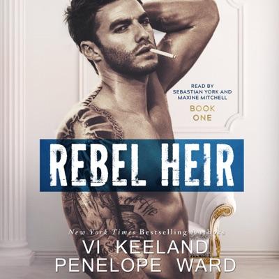 Rebel Heir: The Rush Series:  Book One