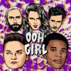 Ooh Girl (feat. A Boogie wit da Hoodie) - Single