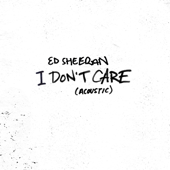 [Download] I Don't Care (Acoustic) MP3