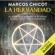 Marcos Chicot - La Hermandad (Narración en Castellano) [The Brotherhood]: El Asesinato de pitagoras [The Murder of Pythagoras] (Unabridged)