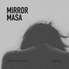 Dathan - Mirror Masa (I Think I'm Fallin' for Ya) обложка
