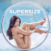 SUPERSIZE - Shirin David Cover Art