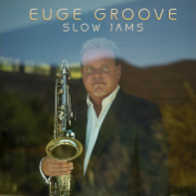 Slow Jams - Euge Groove - Euge Groove