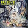 Home Invasion, Ice-T