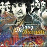 Rang De Basanti (Original Motion Picture Soundtrack) - A. R. Rahman - A. R. Rahman