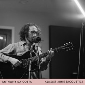 Anthony Da Costa - Almost Mine (Acoustic)