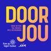 Niels Destadsbader, Sarah Bettens & Paul Michiels - Door Jou artwork
