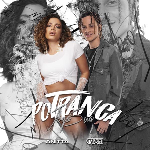 Joga Sua Potranca (feat. Anitta) - Single