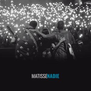 Matisse - Nadie