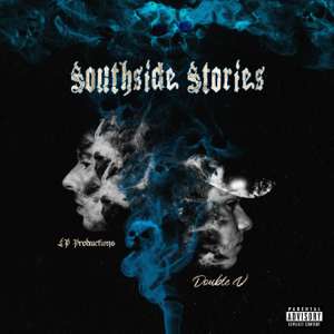 DoubleV - Southside Stories