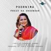 Preet Ka Ghoongar Single