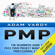Adam Vardy - PMP: The Beginners Guide to Pass Your Project Management Professional Exam (Unabridged)