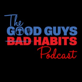 Good Guys Bad Habits Podcast: Episode 59: The Art of Code
