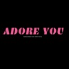 Sidney Styles - Adore You (feat. Juliet Harry)