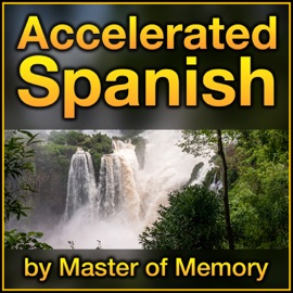 Accelerated Spanish Learn Spanish Online The Fastest And Best Way By Master Of Memory