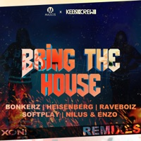 Bring The House! - MAJLOS-KEEN CREW