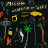 Milow - Whatever It Takes Grafik