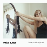 Ada Lea - For Real Now (Not Pretend)