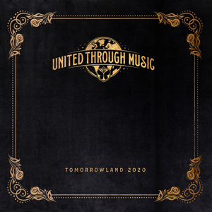 Various Artists - Tomorrowland 2020 - United Through Music (Mixed)