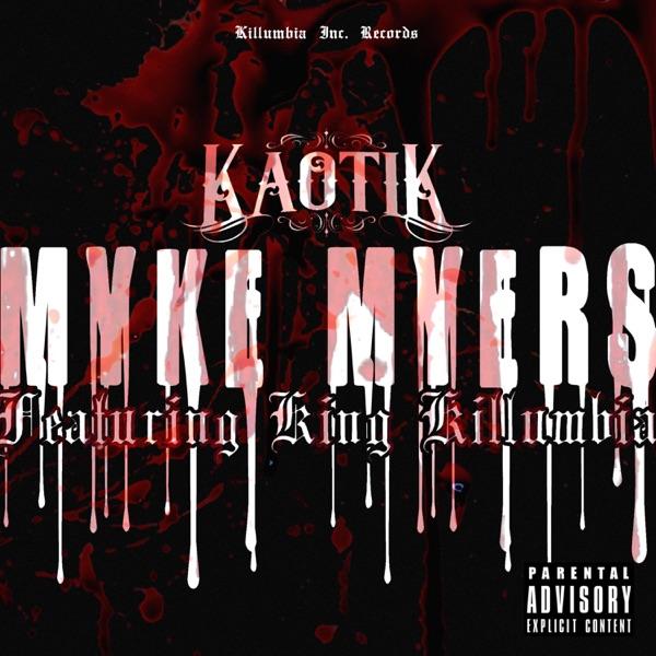 Myke Myers (feat. King Killumbia) - Single