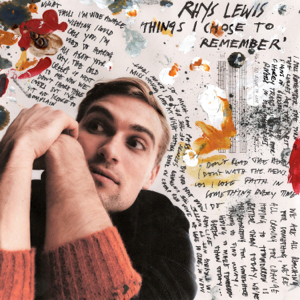 Rhys Lewis - Things I Chose to Remember