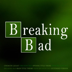 """Breaking Bad Opening Title Theme (From """"Breaking Bad"""")"""