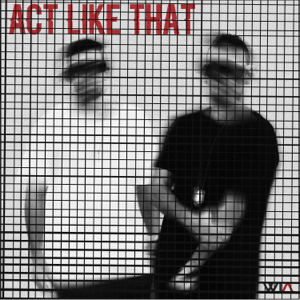 Where It's ATT - Act Like That