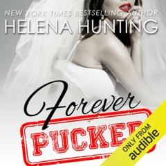 Forever Pucked (Unabridged)