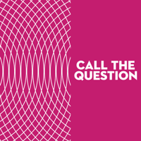 Podcast cover art for Call the Question