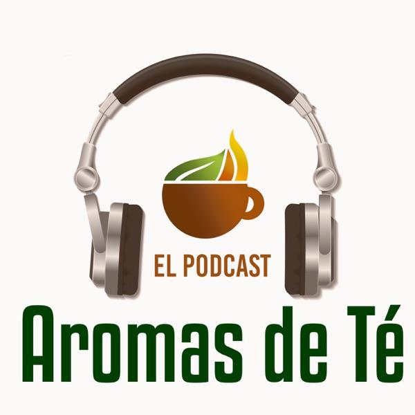 Aromas de Té Podcast