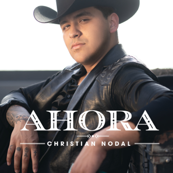 Christian Nodal Ahora music review