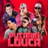 Putaria Louca by Ch da Z.o iTunes Track 1