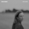 Are You Gone - Sarah Harmer