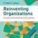 Frederic Laloux - Reinventing organizations. Vers des communautés de travail inspirées