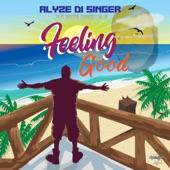 Alyze -Di Singer - Feeling Good (feat. Walter Chancellor Jr)