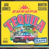 Jax Jones - Tequila - Jax Jones & Martin Solveig Present Europa