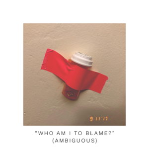 "Flamingo Pink - ""Who Am I to Blame?"" (Ambiguous) - EP"
