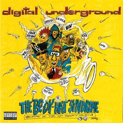 The Body - Hat Syndrome - Digital Underground