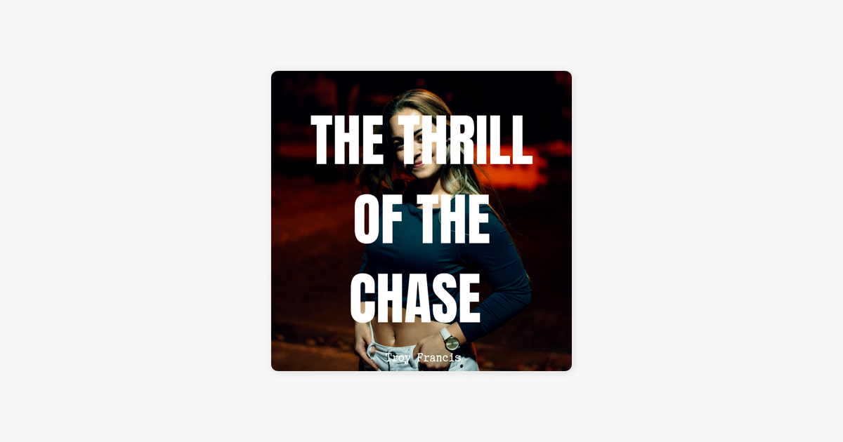 The Modern Casanova Podcast: The Thrill Of The Chase on Apple Podcasts