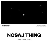 Nosaj Thing - Nightcrawler