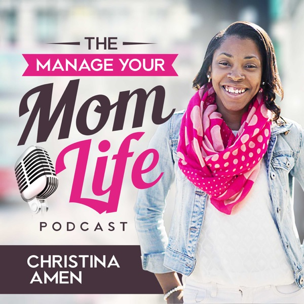Manage Your Mom Life