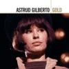 Stan Getz & João Gilberto - The Girl from Ipanema (feat. Astrud Gilberto & Antônio Carlos Jobim)