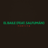 Fertita - El Baile (feat. Salfuman) artwork