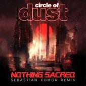 [Download] Nothing Sacred (Sebastian Komor Remix) MP3