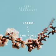 The Fool - EP - Jerro - Jerro