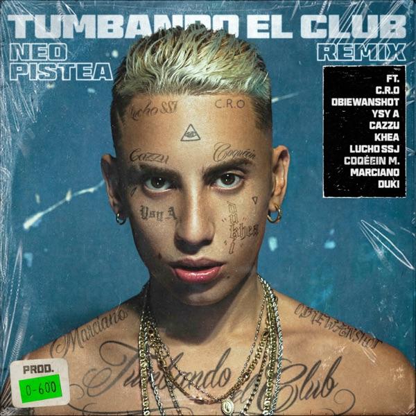 Tumbando el Club (Remix) [feat. Cro, Obie Wanshot, Ysy A, Cazzu, Khea, Lucho SSJ, Coqeéin Montaña, Marcianos Crew & Duki] - Single