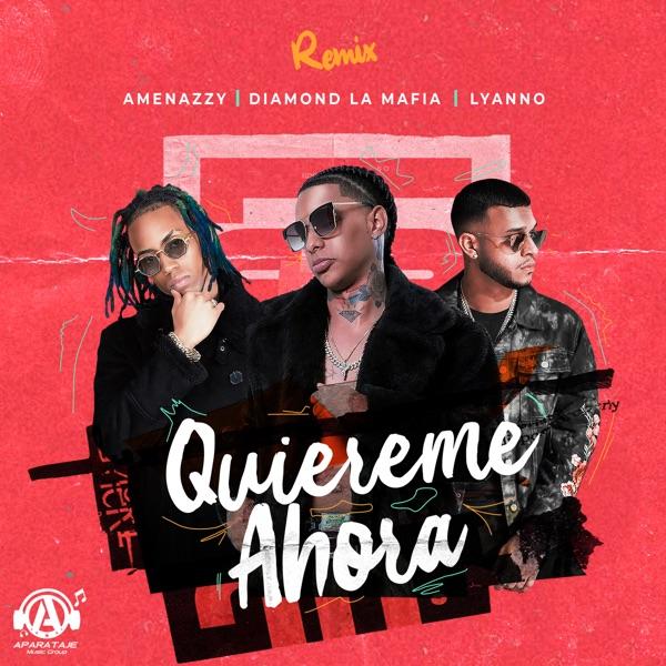 Quiéreme Ahora (Remix) - Single