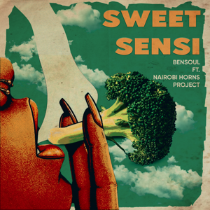 Bensoul - Sweet Sensi feat. Nairobi Horns Project