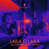 Laila O Laila feat Urooj Fatima Single