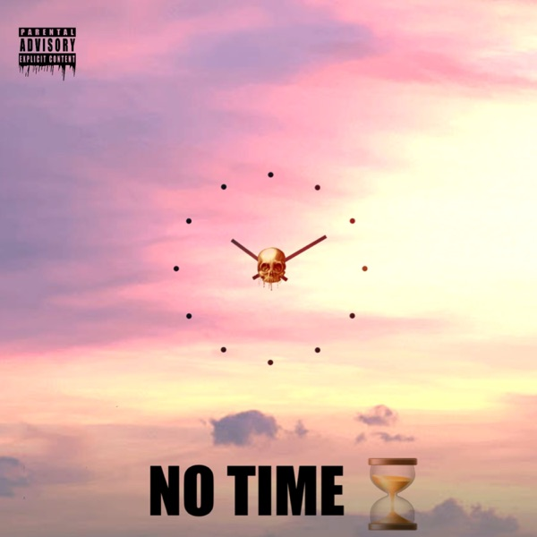 No Time (feat. Fredo) - Single